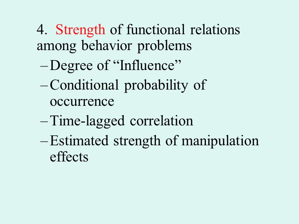 4. Strength of functional relations among behavior problems