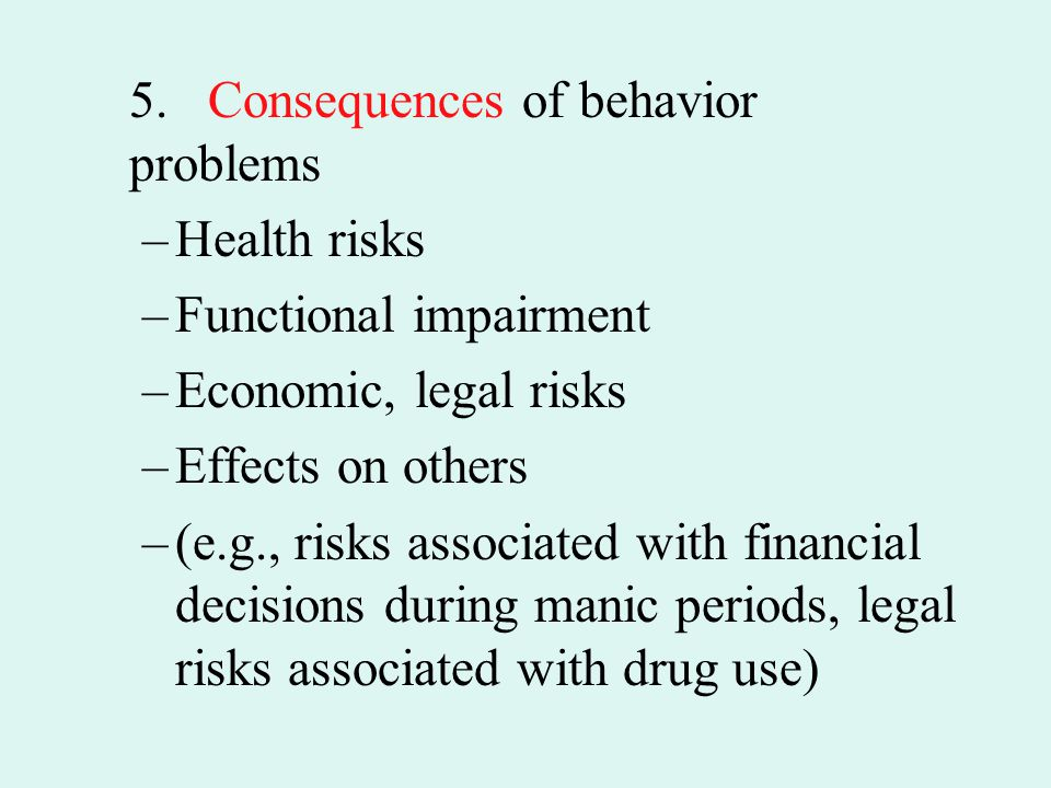 5. Consequences of behavior problems