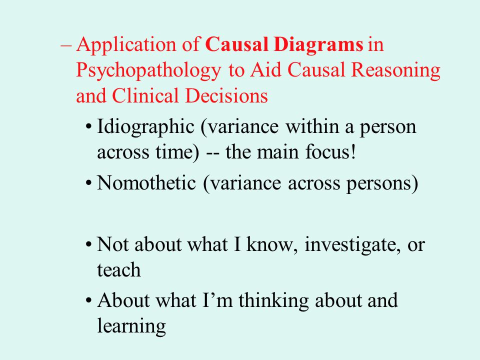 Application of Causal Diagrams in Psychopathology to Aid Causal Reasoning and Clinical Decisions