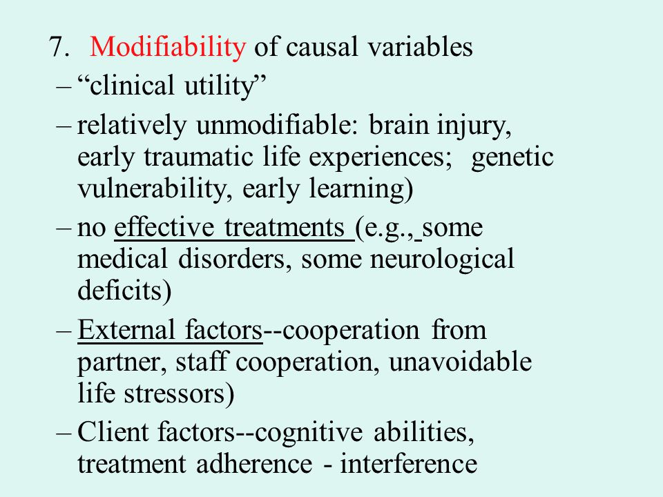 7. Modifiability of causal variables