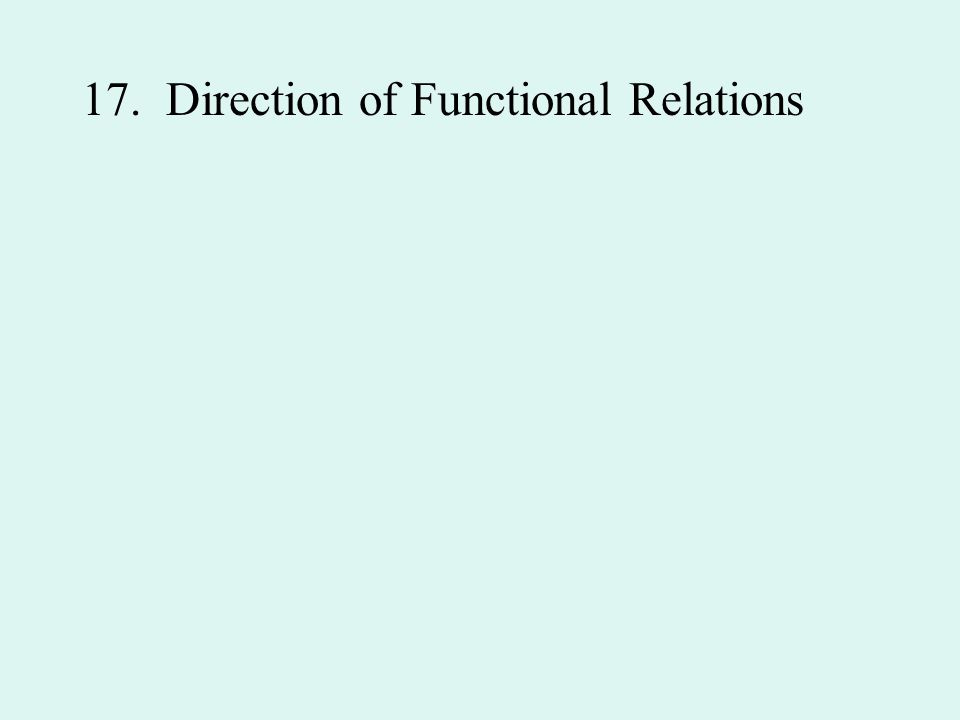 17. Direction of Functional Relations