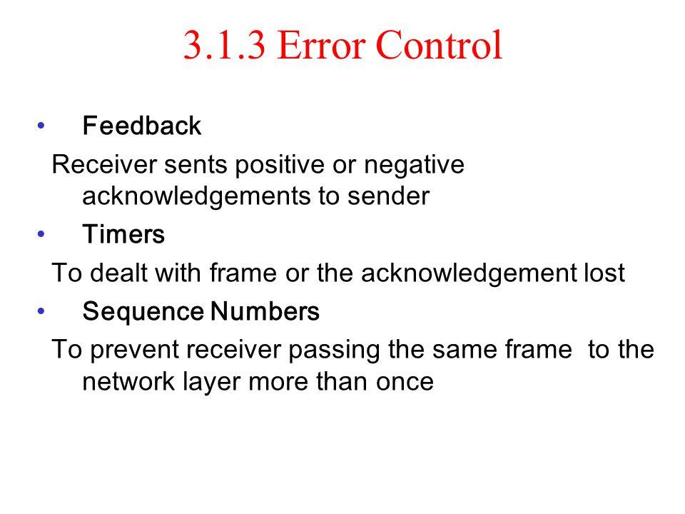 3.1.3 Error Control Feedback