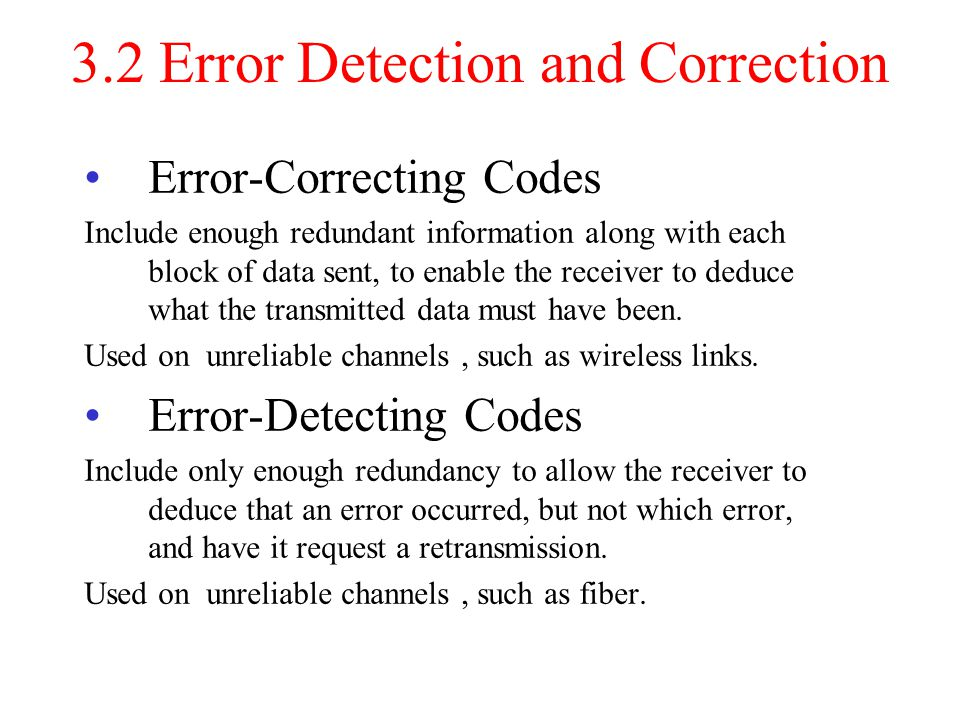 3.2 Error Detection and Correction