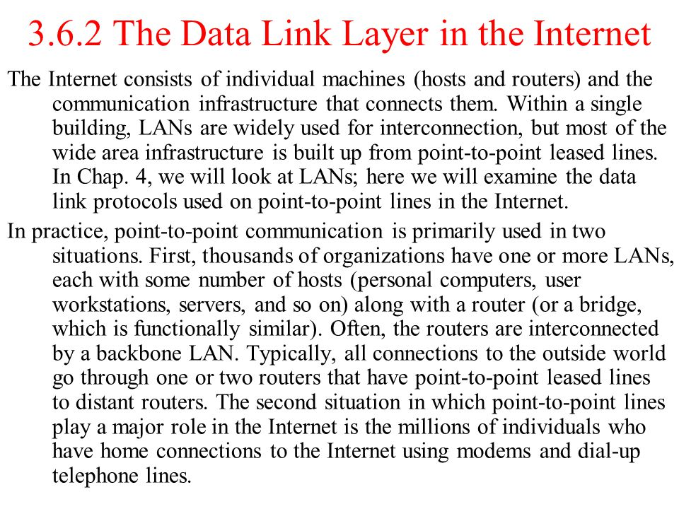 3.6.2 The Data Link Layer in the Internet