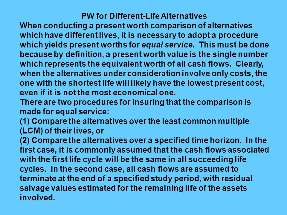 PW for Different-Life Alternatives