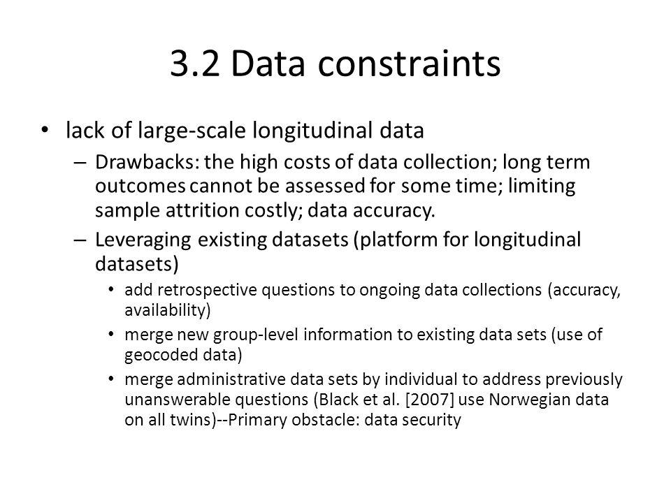 3.2 Data constraints lack of large-scale longitudinal data