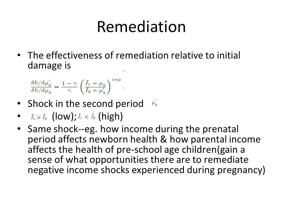Remediation The effectiveness of remediation relative to initial damage is. Shock in the second period.