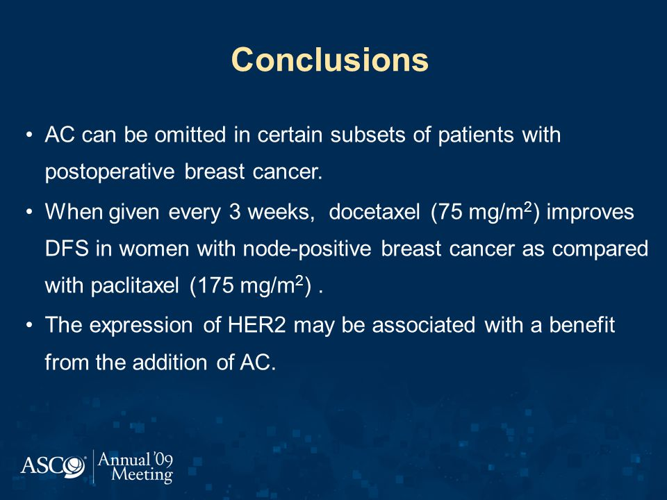 Conclusions AC can be omitted in certain subsets of patients with postoperative breast cancer.