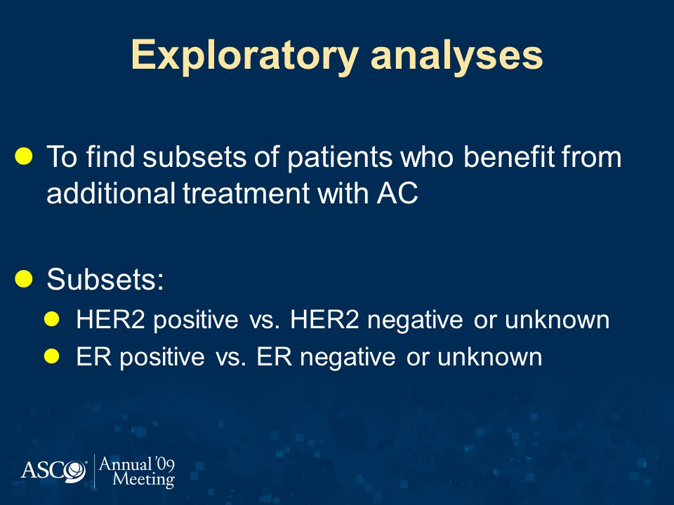Exploratory analyses To find subsets of patients who benefit from additional treatment with AC. Subsets:
