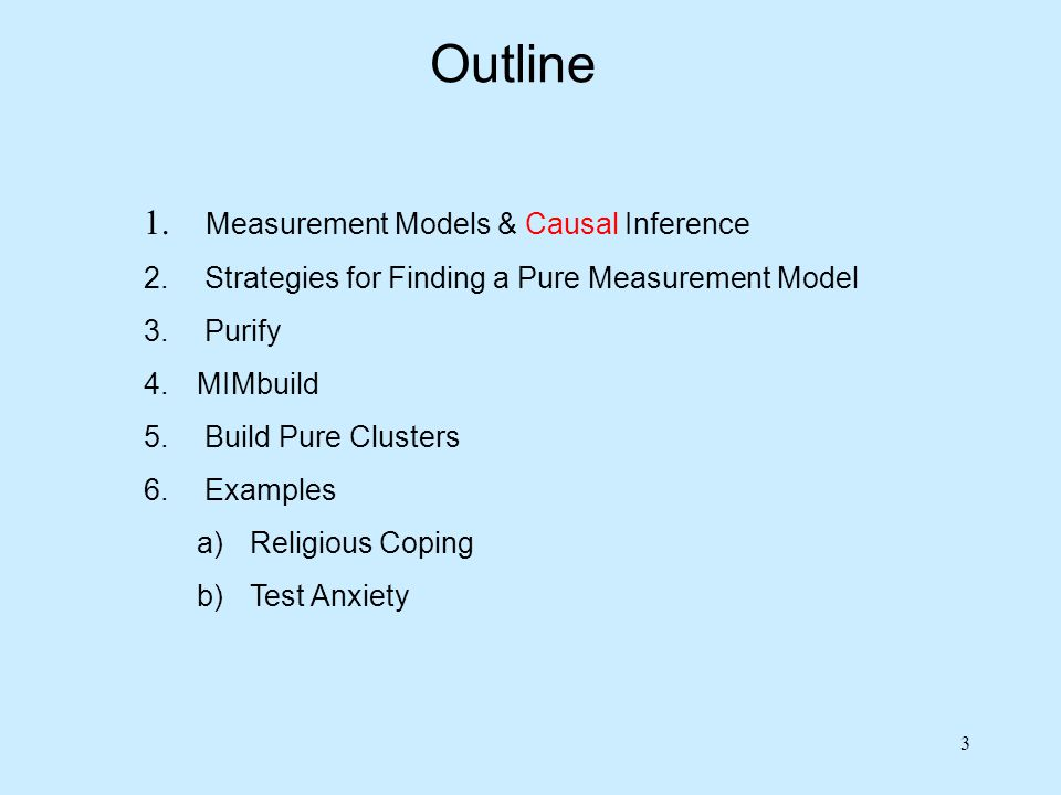 Outline Measurement Models & Causal Inference