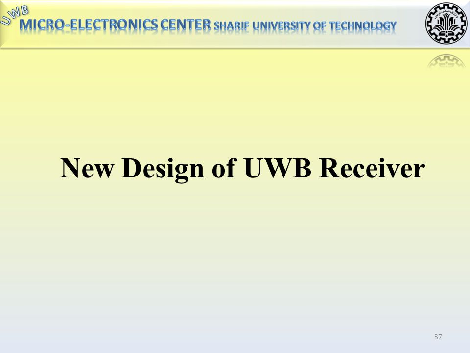 New Design of UWB Receiver