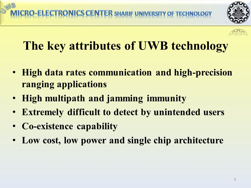 The key attributes of UWB technology