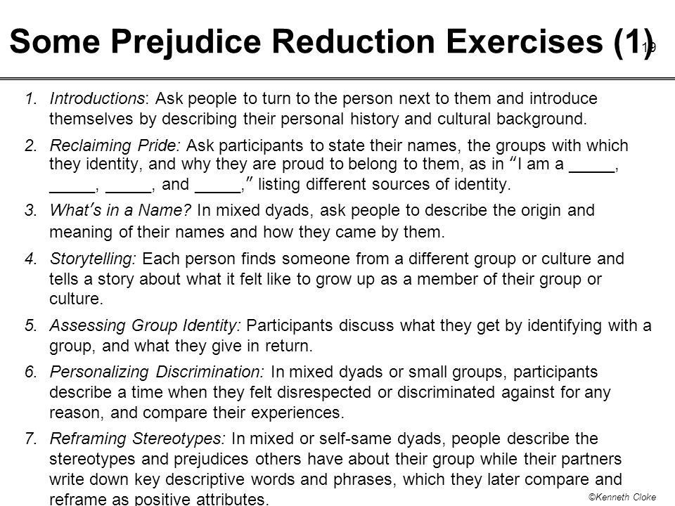 Some Prejudice Reduction Exercises (1)