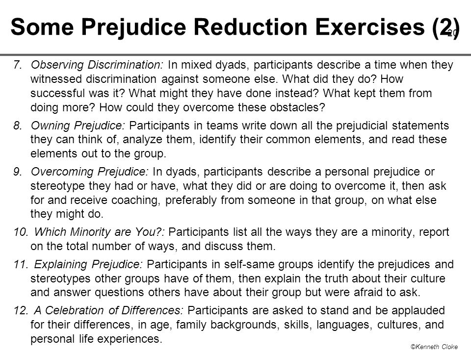 Some Prejudice Reduction Exercises (2)