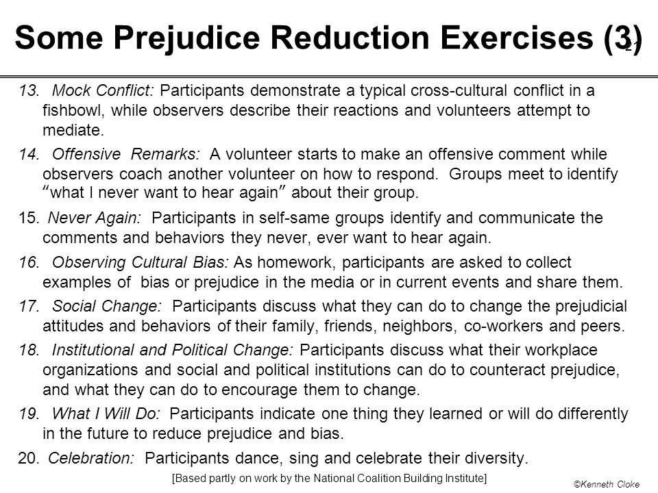 Some Prejudice Reduction Exercises (3)