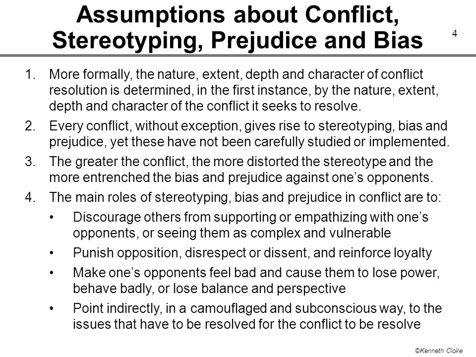 Assumptions about Conflict, Stereotyping, Prejudice and Bias