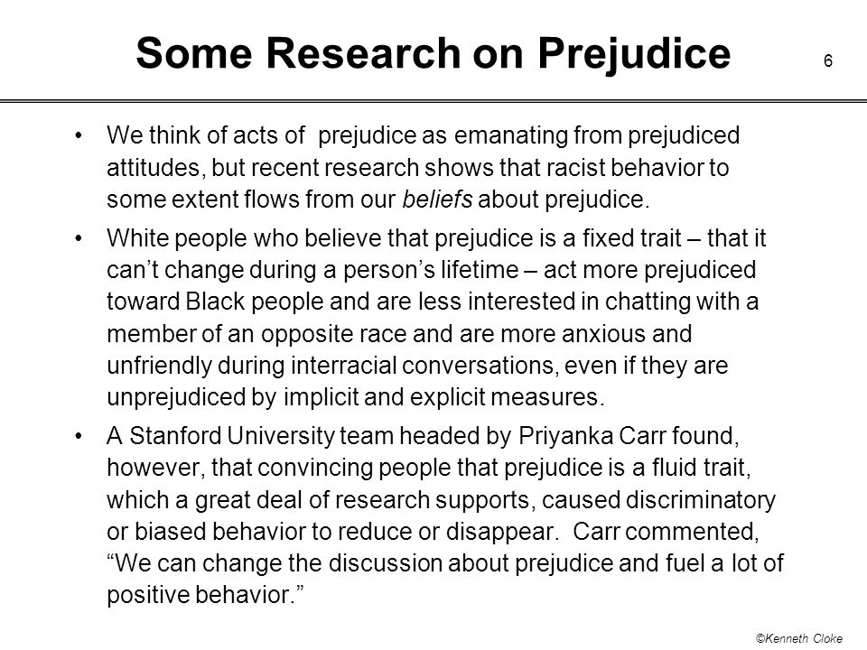 Some Research on Prejudice