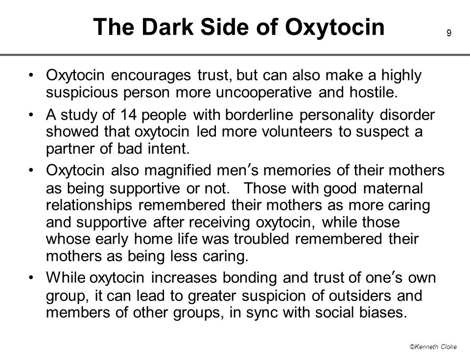 The Dark Side of Oxytocin