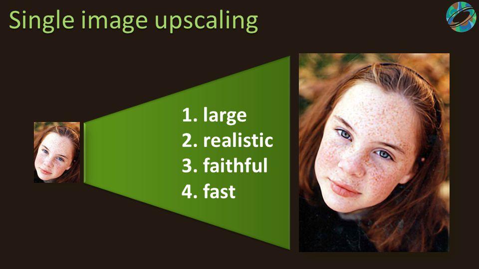 Single image upscaling