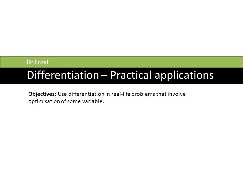 Differentiation – Practical applications