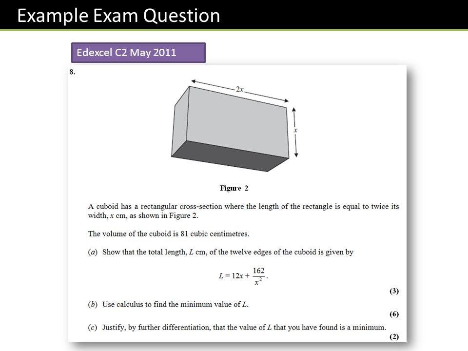 Example Exam Question Edexcel C2 May 2011
