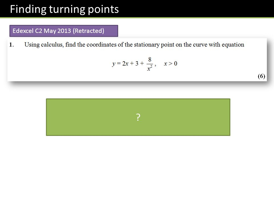 Finding turning points