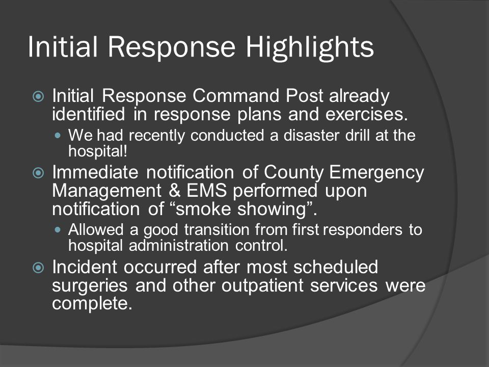 Initial Response Highlights