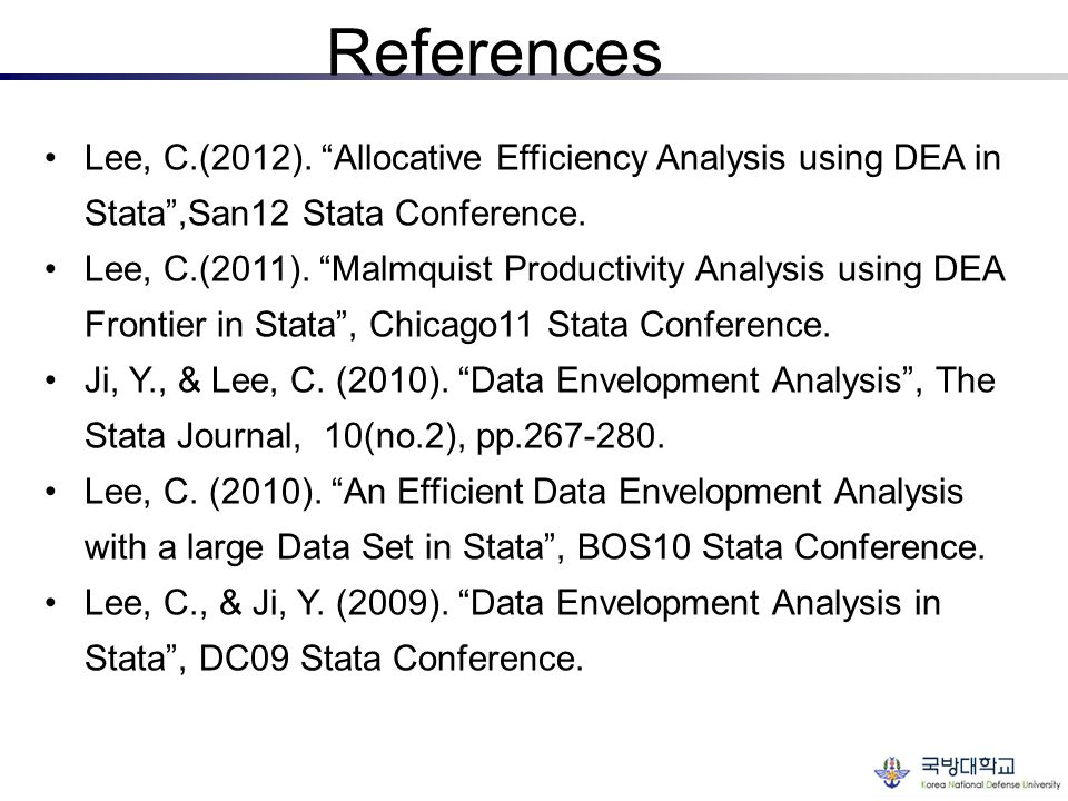 References Lee, C.(2012). Allocative Efficiency Analysis using DEA in Stata ,San12 Stata Conference.