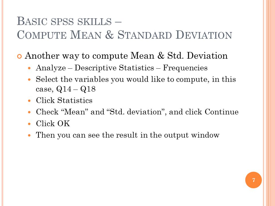 Basic spss skills – Compute Mean & Standard Deviation