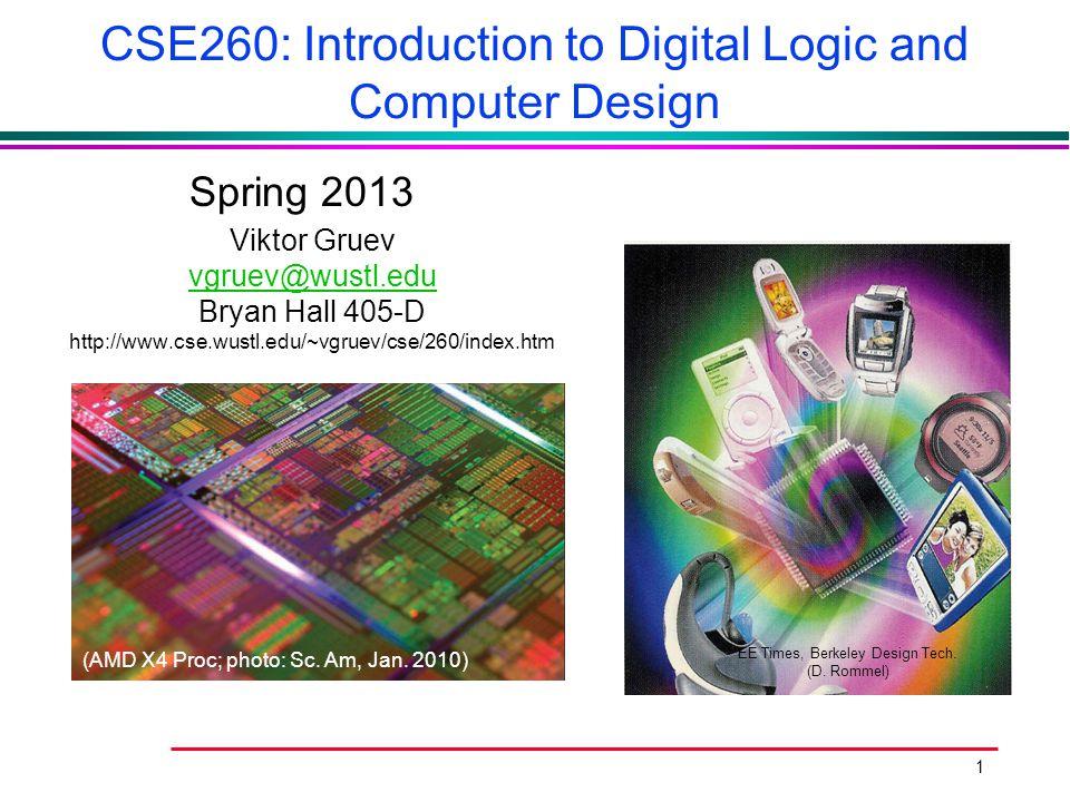 CSE260: Introduction to Digital Logic and Computer Design