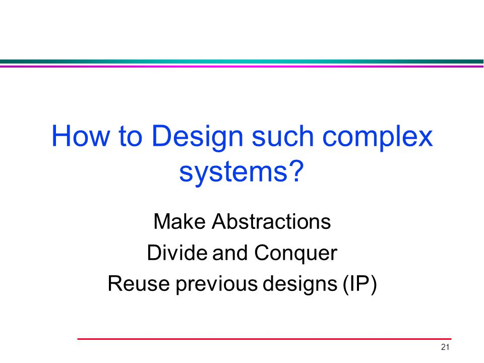 How to Design such complex systems