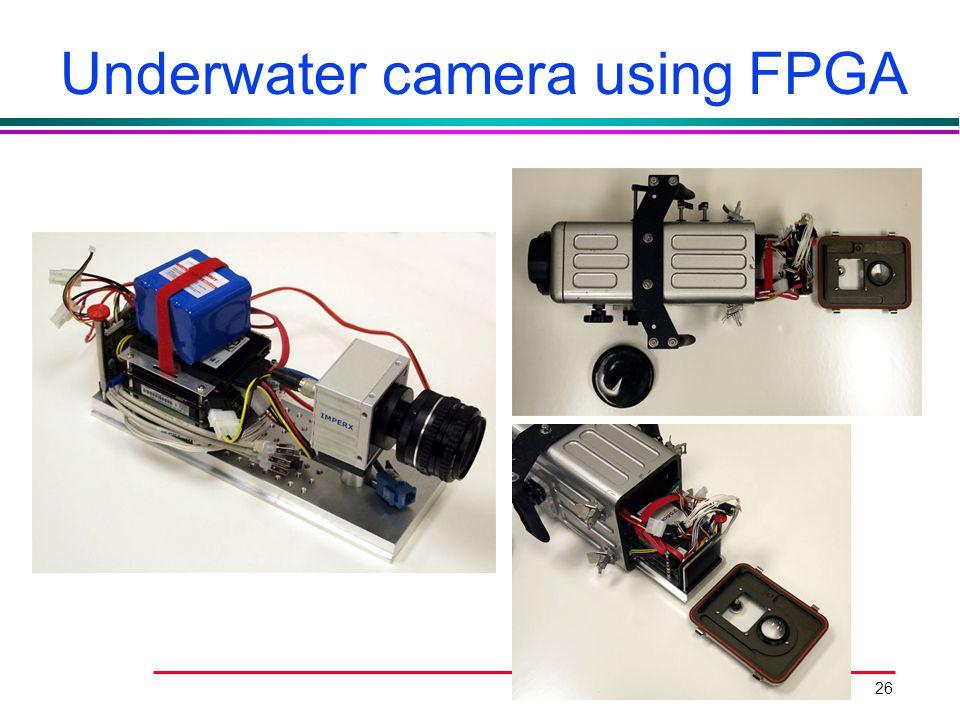 Underwater camera using FPGA