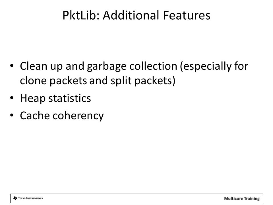 PktLib: Additional Features