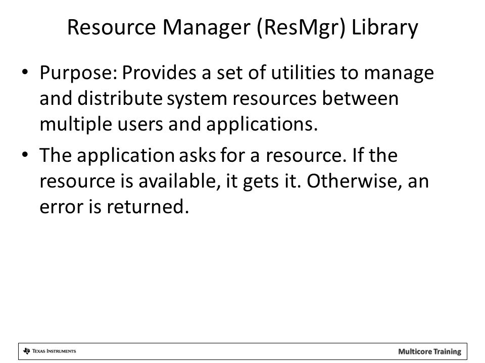 Resource Manager (ResMgr) Library