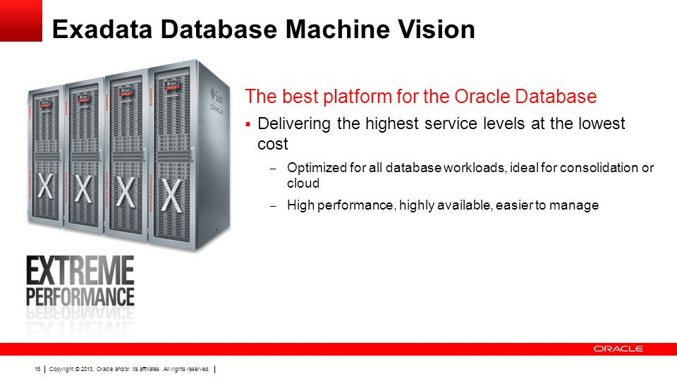 Exadata Database Machine Vision