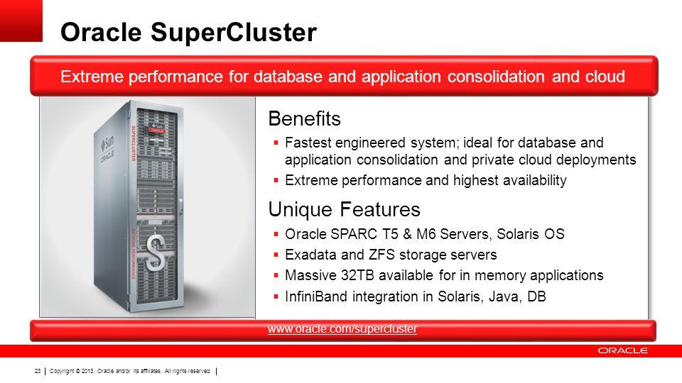 Oracle SuperCluster Benefits Unique Features