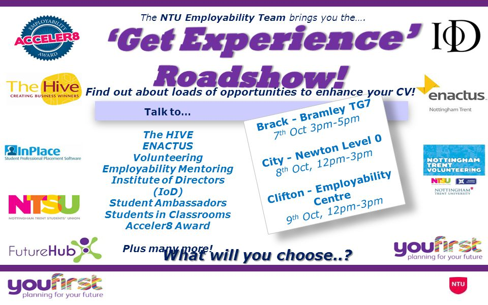 'Get Experience' Roadshow! What will you choose..