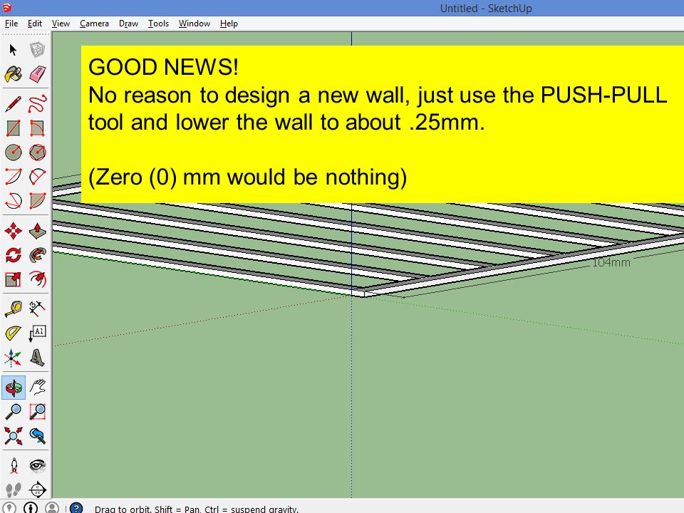 GOOD NEWS! No reason to design a new wall, just use the PUSH-PULL tool and lower the wall to about .25mm.
