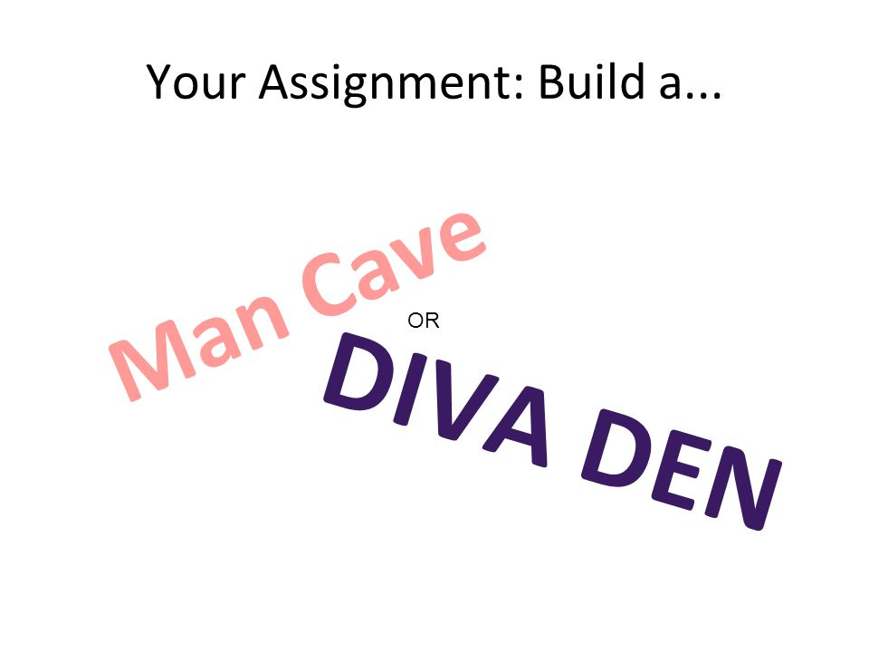 Your Assignment: Build a...