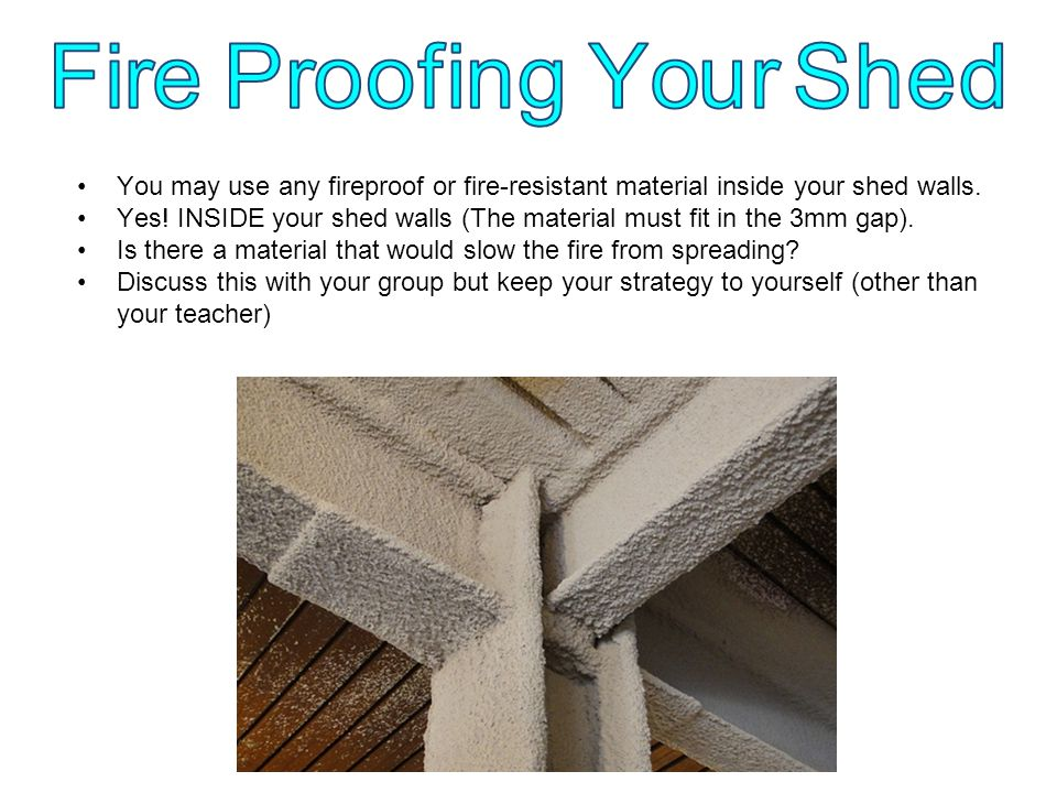 Fire Proofing Your Shed