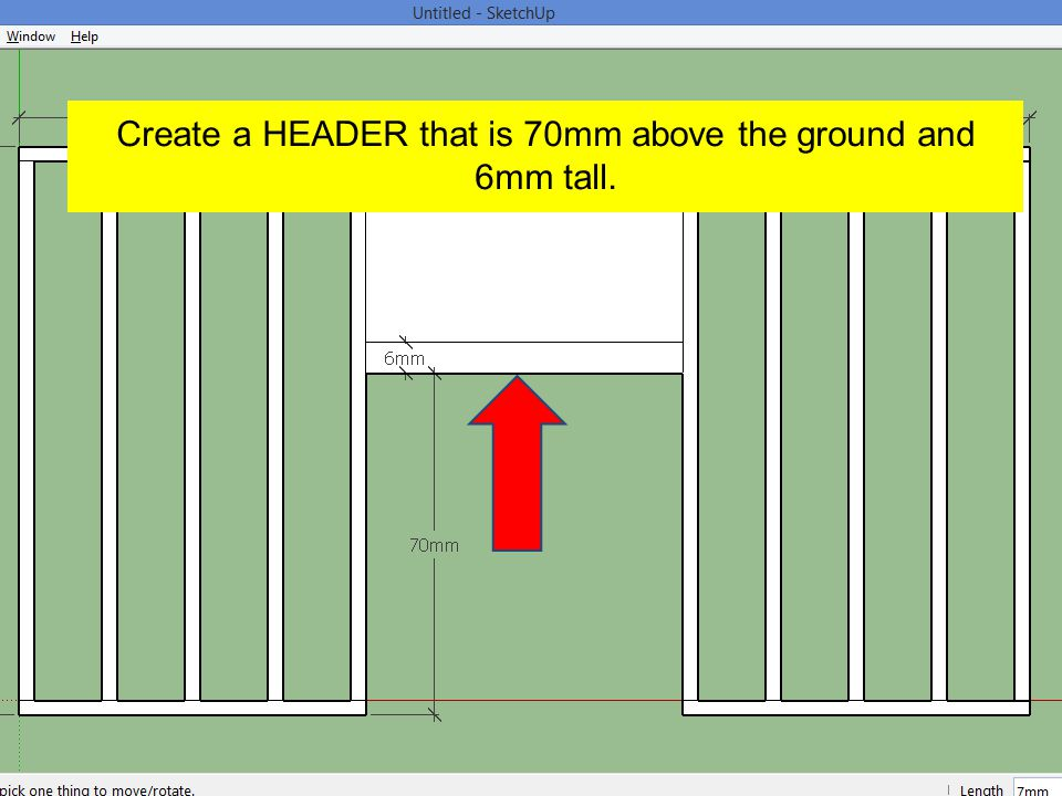 Create a HEADER that is 70mm above the ground and 6mm tall.