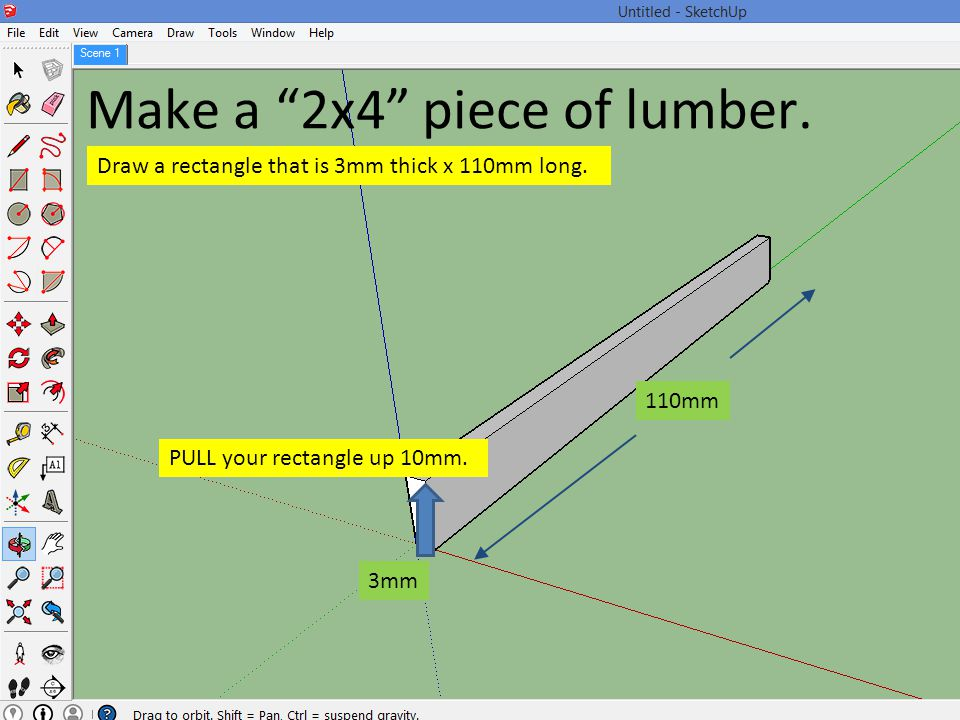 Make a 2x4 piece of lumber.
