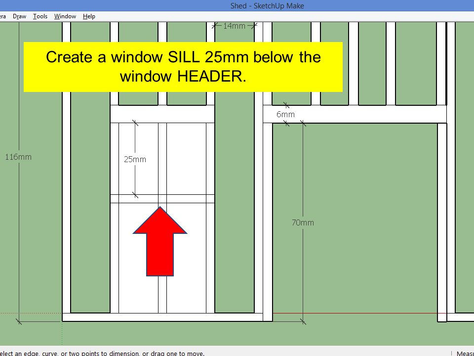 Create a window SILL 25mm below the window HEADER.