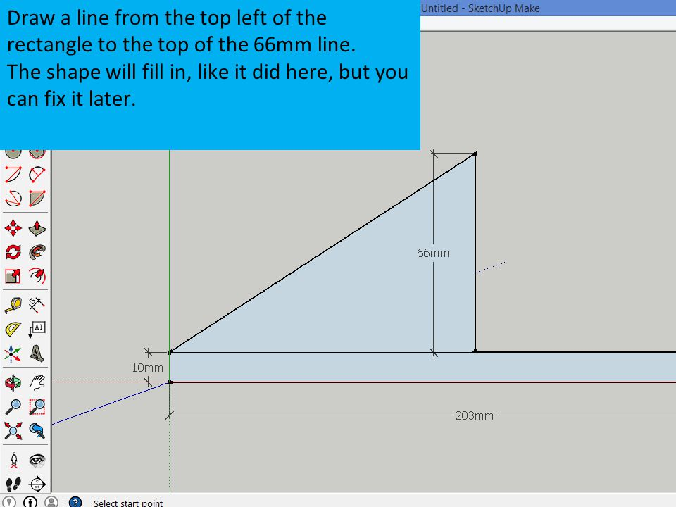 Draw a line from the top left of the rectangle to the top of the 66mm line.