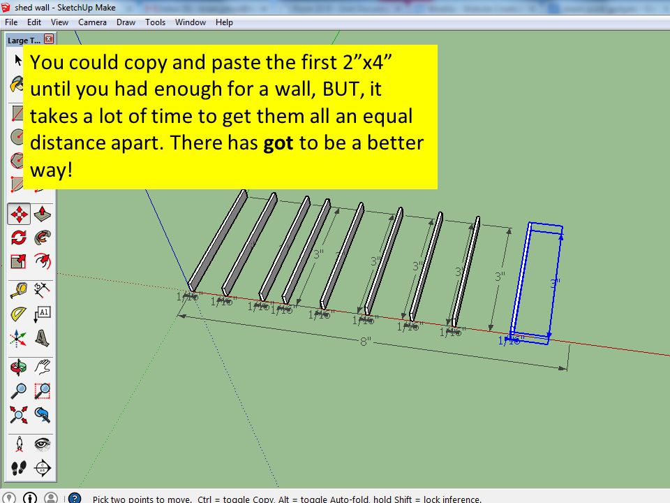 You could copy and paste the first 2 x4 until you had enough for a wall, BUT, it takes a lot of time to get them all an equal distance apart.