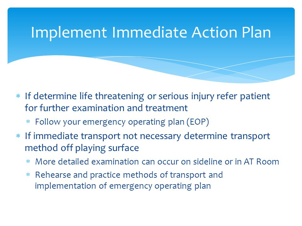 Implement Immediate Action Plan