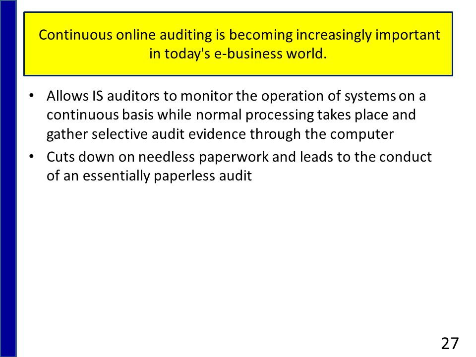 Continuous online auditing is becoming increasingly important in today s e-business world.