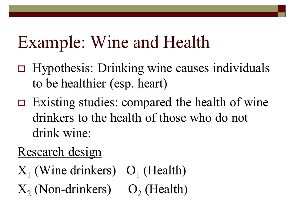 Example: Wine and Health
