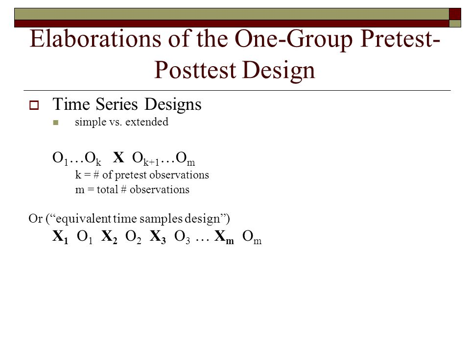 Elaborations of the One-Group Pretest-Posttest Design