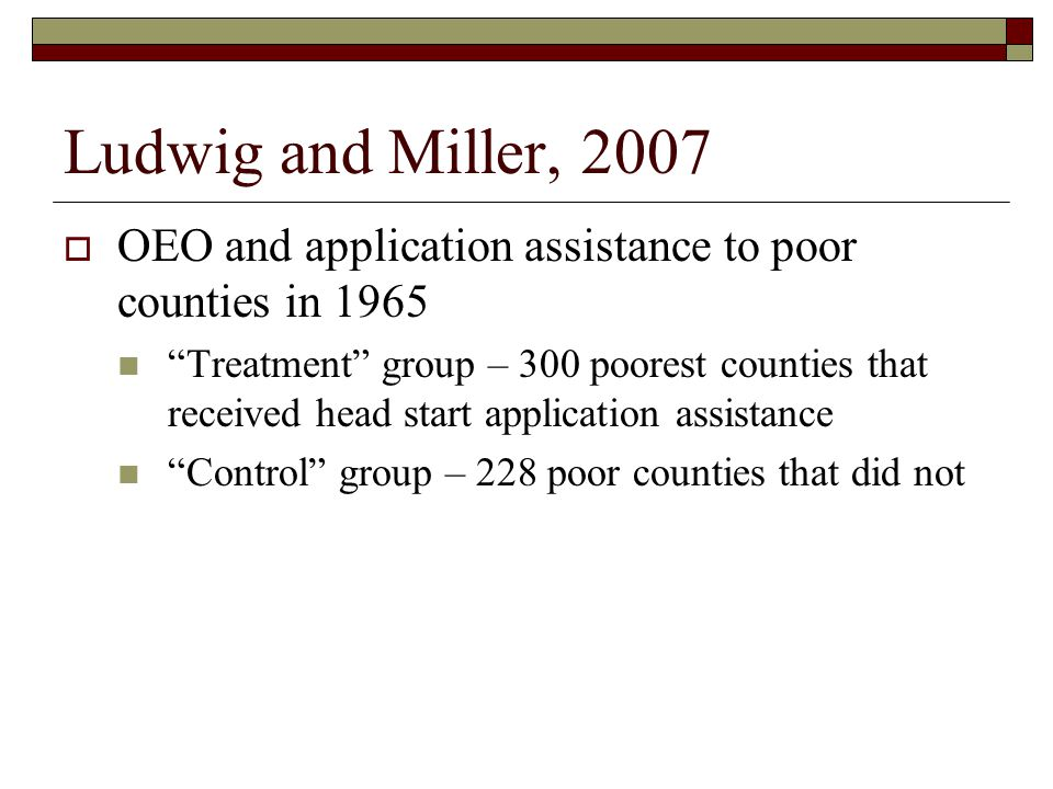 Ludwig and Miller, 2007 OEO and application assistance to poor counties in 1965.